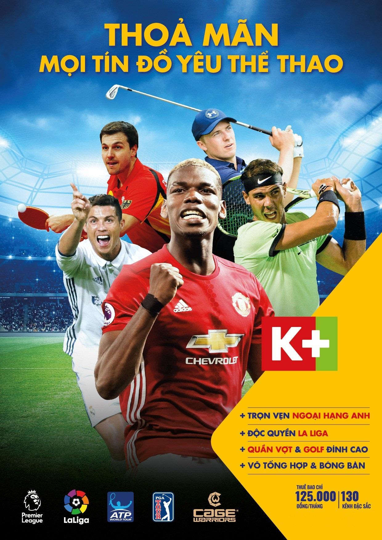 K+ thỏa mãn mọi tín đồ thể thao